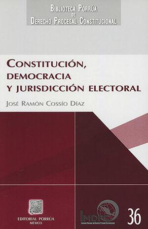 CONSTITUCIÓN, DEMOCRACIA Y JURISDICCIÓN ELECTORAL