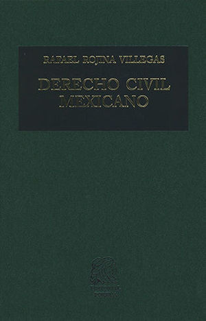 DERECHO CIVIL MEXICANO V (DÉCIMA EDICIÓN)