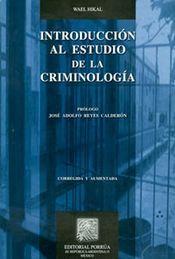 INTRODUCCION AL ESTUDIO DE LA CRIMINOLOGIA