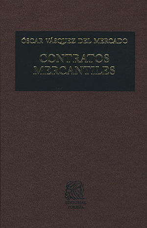 CONTRATOS MERCANTILES (16 EDICIÓN)