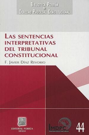 SENTENCIAS INTERPRETATIVAS DELTRIBUNAL CONSTITUCIONAL
