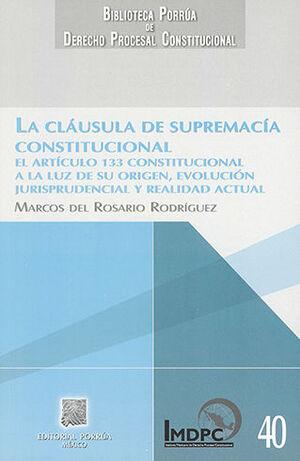 CLÁUSULA DE SUPREMACÍA CONSTITUCIONAL, LA