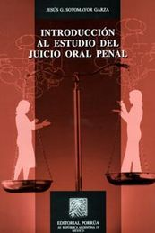 INTRODUCCION AL ESTUDIO DEL JUICIO ORAL PENAL
