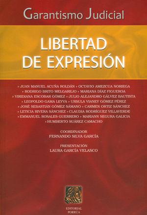GARANTISMO JUDICIAL LIBERTAD DE EXPRESION