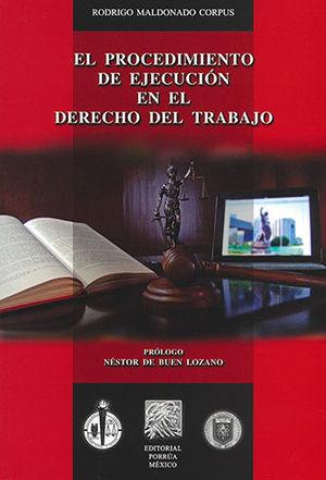 PROCEDIMIENTO DE EJECUCIÓN EN EL DERECHO DEL TRABAJO, EL