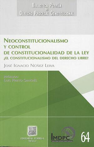 NEOCONSTITUCIONALISMO Y CONTROL DE CONSTITUCIONALIDAD