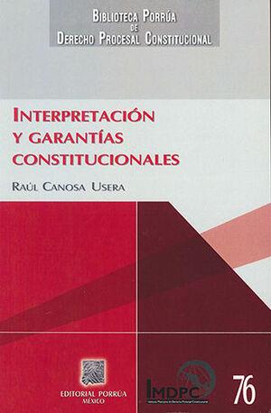 INTERPRETACIÓN Y GARANTÍAS CONSTITUCIONALES