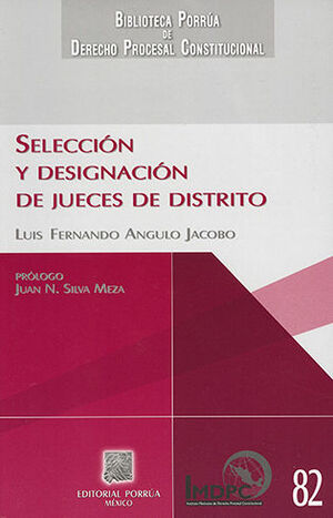 SELECCIÓN Y DESIGNACIÓN DE JUECES DE DISTRITO