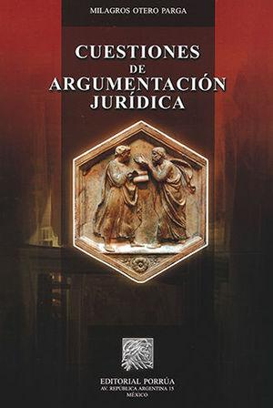 CUESTIONES DE ARGUMENTACION JURIDICA - 3.ª ED.