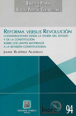 REFORMA VERSUS REVOLUCIÓN