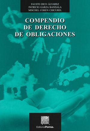 COMPENDIO DE DERECHO DE OBLIGACIONES 1ª ED. 4ª REIMP. 2020