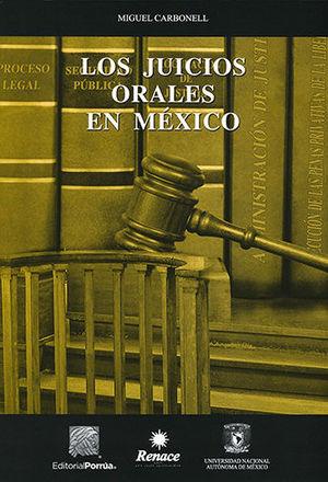 JUICIOS ORALES EN MEXICO, LOS