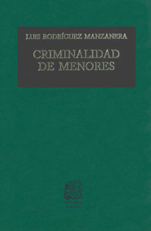 CRIMINALIDAD DE MENORES. 5.ª ED.
