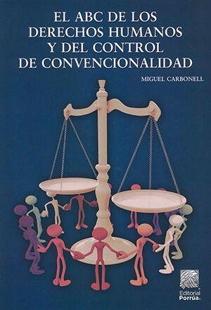 ABC DE LOS DERECHOS HUMANOS Y DEL CONTROL DE CONVENCIONALIDAD, EL