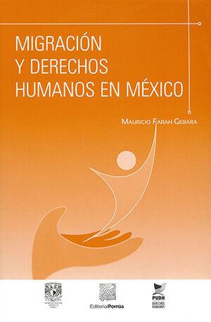 MIGRACIÓN Y DERECHOS HUMANOS EN MÉXICO