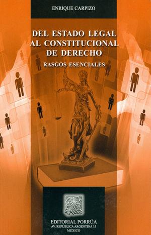DEL ESTADO LEGAL AL CONSTITUCIONAL DE DERECHO