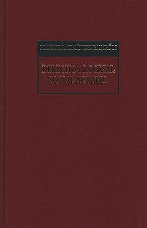 DERECHO PROCESAL SOCIAL AGRARIO (NOVENA EDICIÓN CORREGIDA Y ACTUALIZADA)