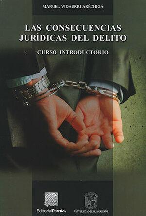 CONSECUENCIAS JURÍDICAS DEL DELITO, LAS
