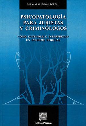 PSICOPATOLOGÍA PARA JURISTAS Y CRIMINÓLOGOS