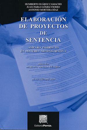 ELABORACIÓN DE PROYECTOS DE SENTENCIA. 5ª ED. 2019, 4ª REIMP.