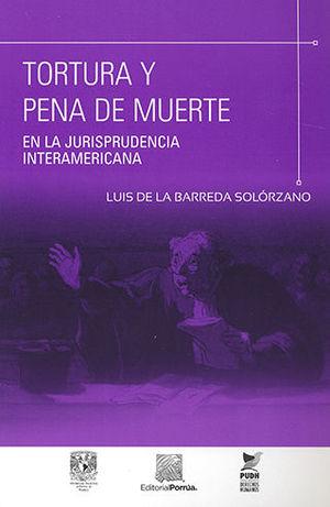 TORTURA Y PENA DE MUERTE