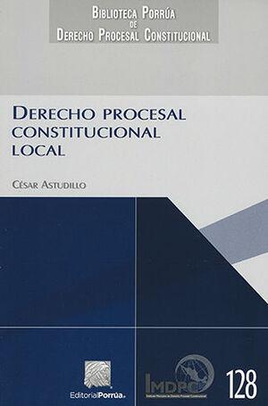 DERECHO PROCESAL CONSTITUCIONAL LOCAL