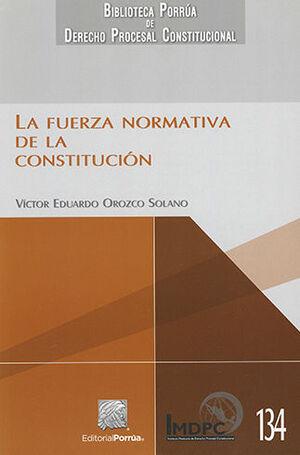 FUERZA NORMATIVA DE LA CONSTITUCIÓN, LA