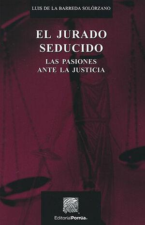 JURADO SEDUCIDO, EL - 3ª ED. 1ª REIMP.