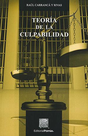 TEORÍA DE LA CULPABILIDAD - 2.ª ED.
