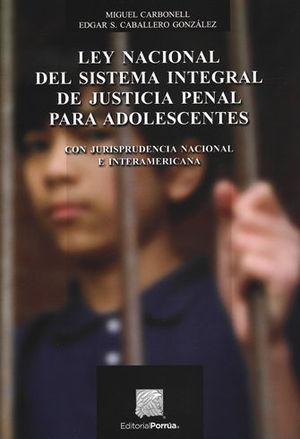 LEY NACIONAL DEL SISTEMA INTEGRAL DE JUSTICIA PENAL PARA ADOLESCENTES