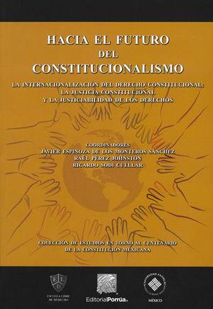HACIA EL FUTURO DEL CONSTITUCIONALISMO