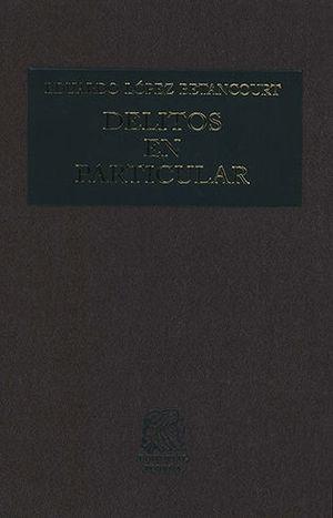 DELITOS EN PARTICULAR TOMO III (QUINTA EDICIÓN)
