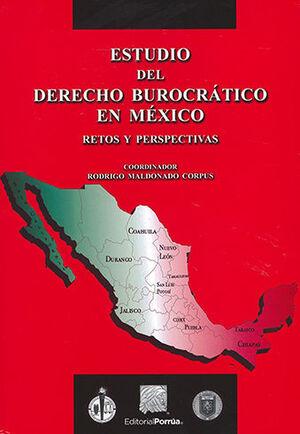ESTUDIO DEL DERECHO BUROCRÁTICO EN MÉXICO