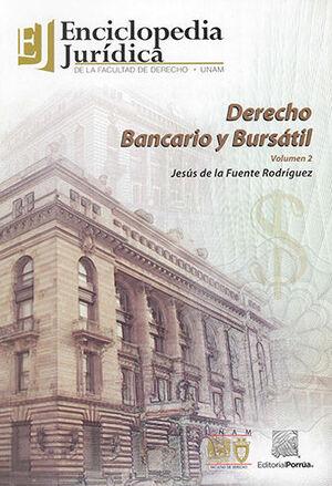 DERECHO BANCARIO Y BURSÁTIL - VOL. 2