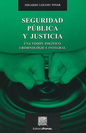 SEGURIDAD PÚBLICA Y JUSTICIA