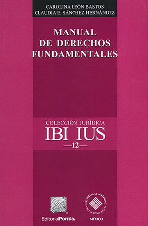 MANUAL DE DERECHOS FUNDAMENTALES - 2.ª ED.