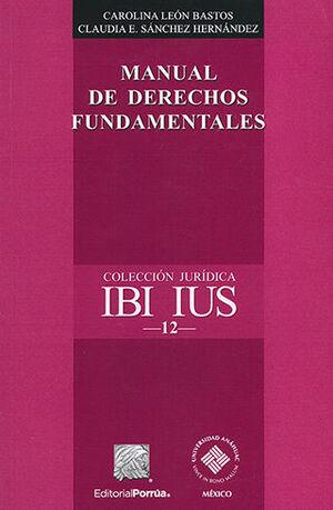 MANUAL DE DERECHOS FUNDAMENTALES - 2.ª ED.