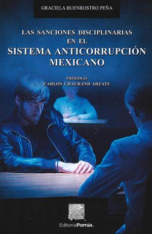 SANCIONES DISCIPLINARIAS EN EL SISTEMA ANTICORRUPCIÓN MEXICANO, LAS