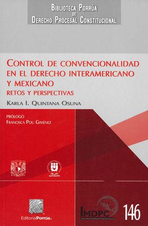 CONTROL DE CONVENCIONALIDAD EN EL DERECHO INTERAMERICANO Y MEXICANO