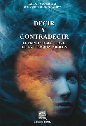 DECIR Y CONTRADECIR
