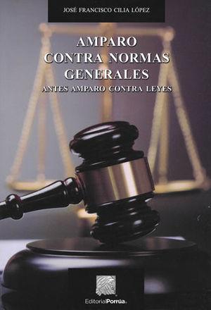 AMPARO CONTRA NORMAS GENERALES