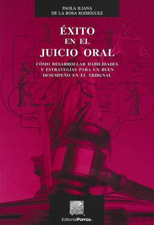 ÉXITO EN EL JUICIO ORAL