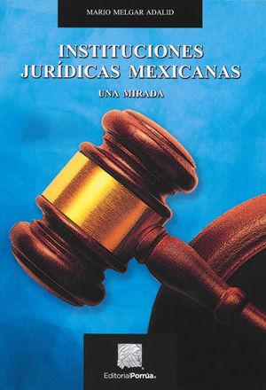 INSTITUCIONES JURÍDICAS MEXICANAS