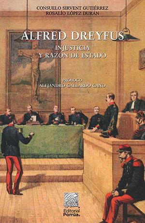 ALFRED DREYFUS: INJUSTICIA Y RAZÓN DE ESTADO