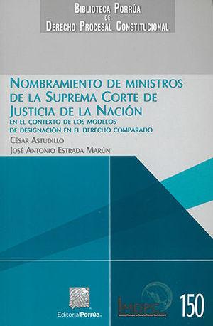 NOMBRAMIENTO DE MINISTROS DE LA SUPREMA CORTE DE  JUSTICIA DE LA NACIÓN