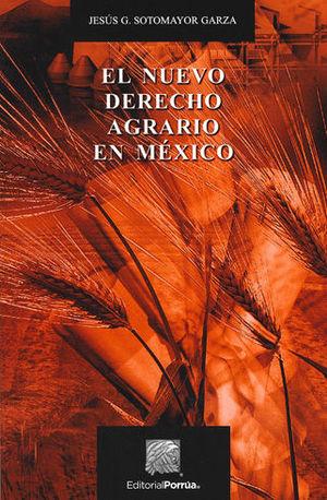 NUEVO DERECHO AGRARIO EN MÉXICO, EL