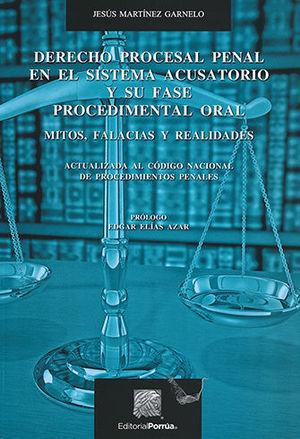 DERECHO PROCESAL PENAL EN EL SISTEMA ACUSATORIO Y SU FASE PROCEDIMENTAL ORAL (TERCERA EDICIÓN)