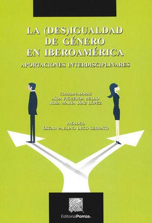 (DES)IGUALDAD DE GÉNERO EN IBEROAMERICA, LA