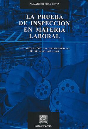 PRUEBA DE INSPECCION EN MATERIA LABORAL, LA - 4.ª ED.