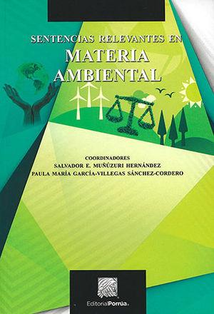 SENTENCIAS RELEVANTES EN MATERIA AMBIENTAL
